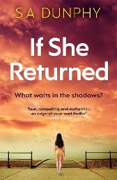 If She Returned - S.A. Dunphy