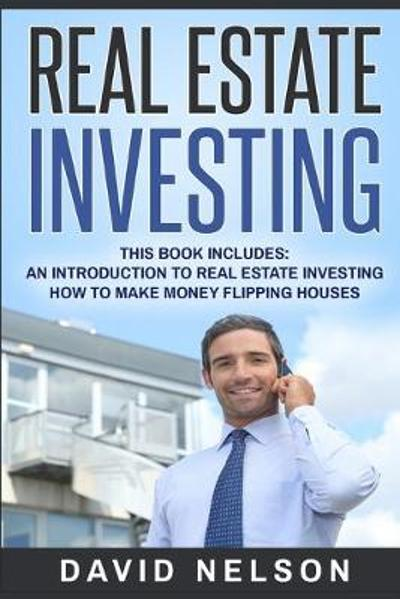 Real Estate Investing - David Nelson