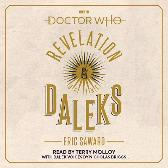 Doctor Who: Revelation of the Daleks - Eric Saward Terry Molloy Nicholas Briggs