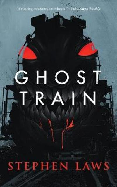 Ghost Train - Stephen Laws