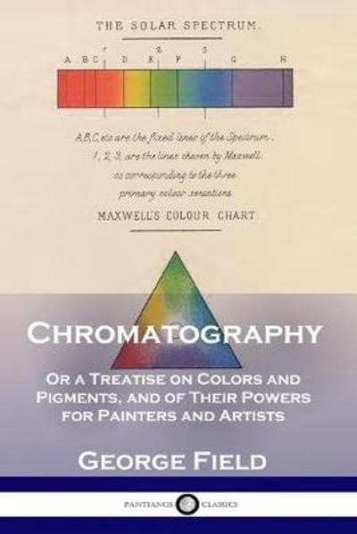 Chromatography - George Field