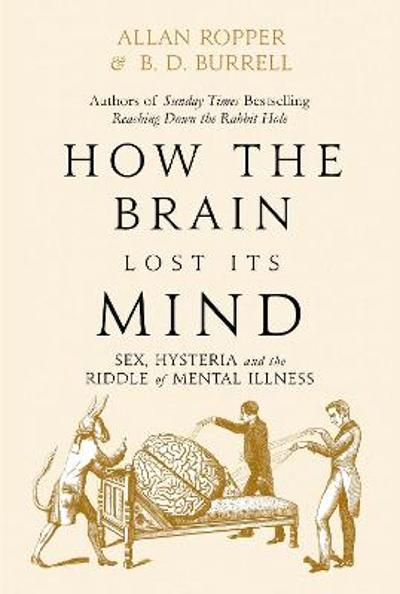 How The Brain Lost Its Mind - Dr Allan Ropper