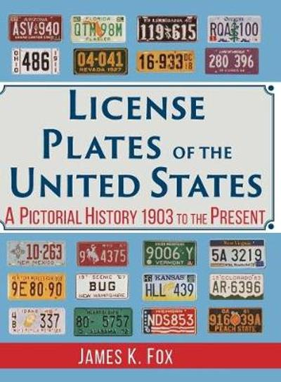 License Plates of the United States - James K Fox