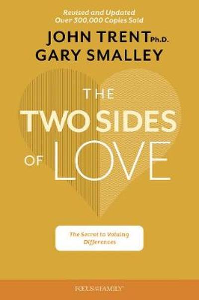 Two Sides of Love, The - Gary Smalley