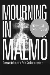 Mourning in Malmoe - Torquil MacLeod