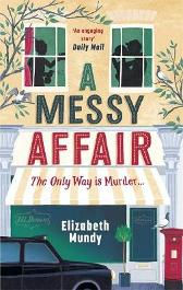A Messy Affair - Elizabeth Mundy