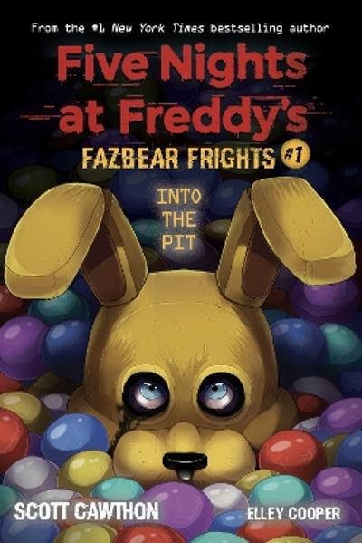 Into the Pit (Five Nights at Freddy's: Fazbear Frights #1) - Scott Cawthon