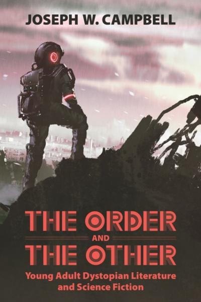 Order and the Other - Joseph W. Campbell