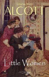 Little Women - Alcott Louisa May Alcott