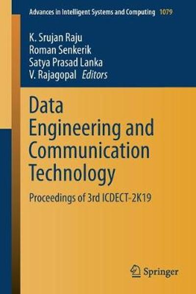 Data Engineering and Communication Technology - K. Srujan Raju