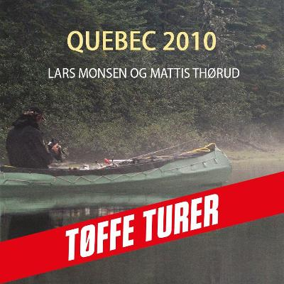 Quebec 2010 - Lars Monsen