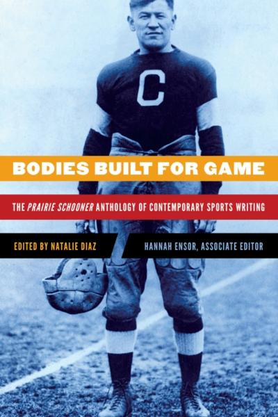 Bodies Built for Game - Natalie Diaz