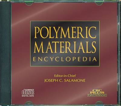 Polymeric Materials Encyclopedia Single, User CD-ROM Version - Joseph C. Salamone