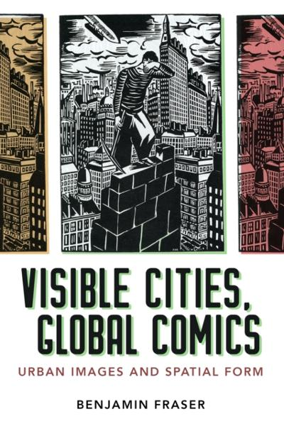 Visible Cities, Global Comics - Benjamin Fraser