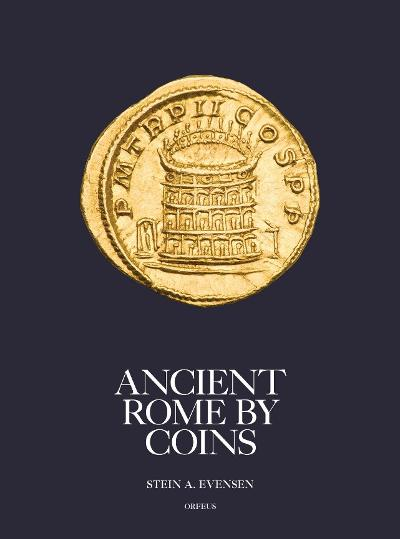 Ancient Rome by coins - Stein A. Evensen
