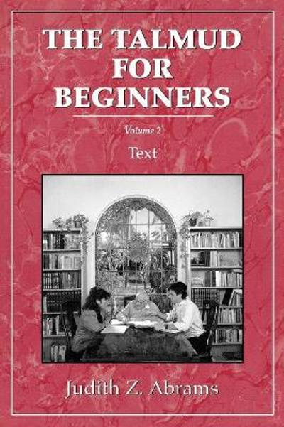 Talmud for Beginners - Judith Z. Abrams