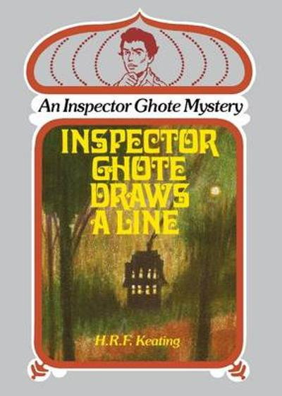 Inspector Ghote Draws a Line - H. R. F. Keating