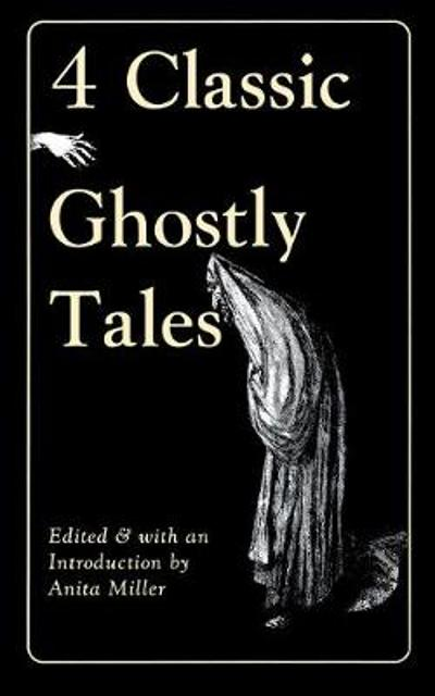 4 Classic Ghostly Tales - Miller