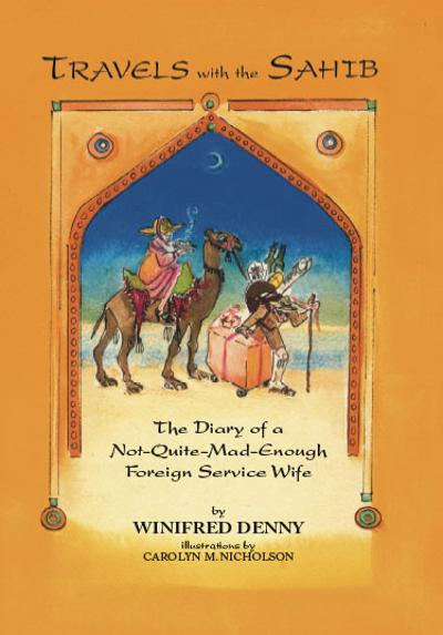 Travels with the Sahib - Winifred Denny