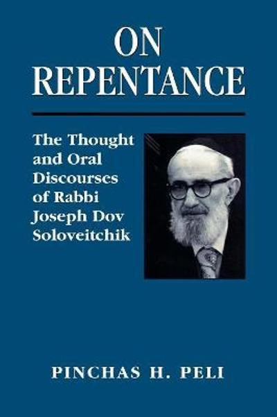 On Repentance - Pinchas H. Peli