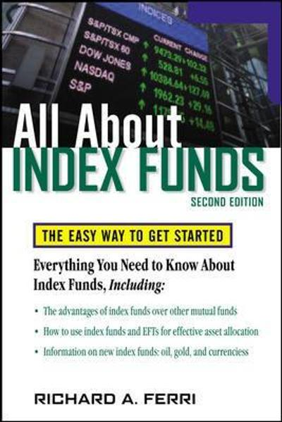 All About Index Funds - Richard A. Ferri