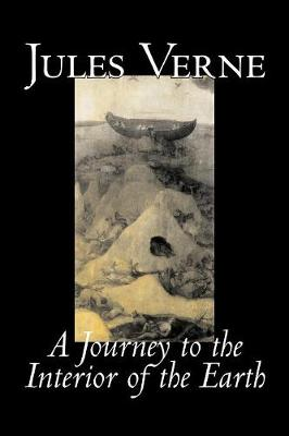 A Journey to the Interior of the Earth - Jules Verne