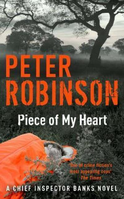 A piece of my heart - Peter Robinson