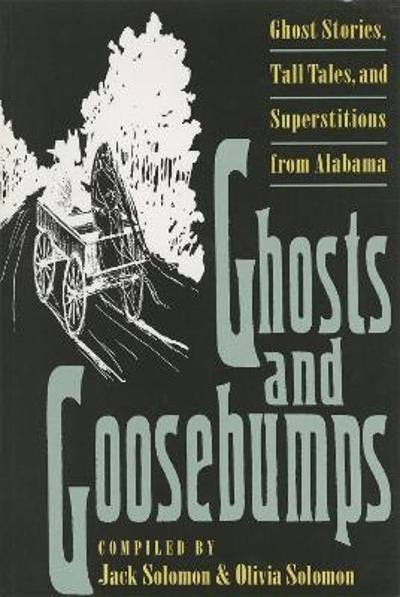 Ghosts and Goosebumps - Jack Solomon
