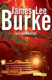 Jerusalemkorset - James Lee Burke Hege Mehren