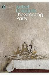 The Shooting Party - Isabel Colegate Julian Fellowes