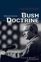 Understanding the Bush Doctrine - Stanley A. Renshon Peter Suedfeld