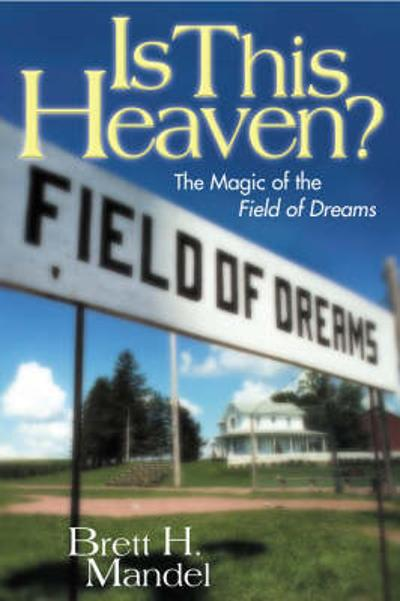 Is This Heaven? - Brett H. Mandel