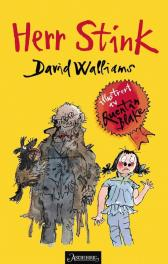 Herr Stink - David Walliams Quentin Blake Sverre Knudsen