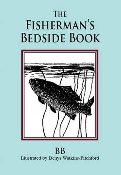 Fisherman's Bedside Book - BB
