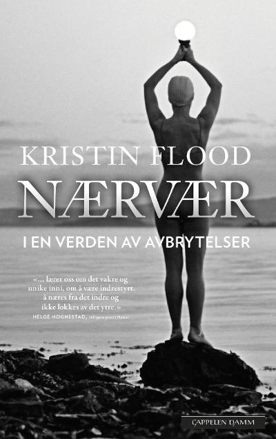 Nærvær - Kristin Flood