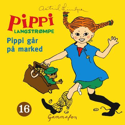 Pippi går på marked - Astrid Lindgren