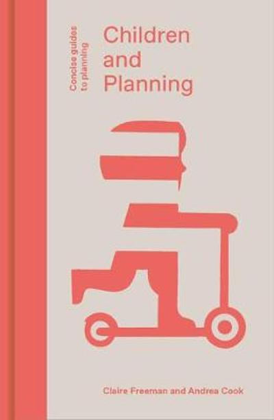 Children and Planning - Claire Freeman