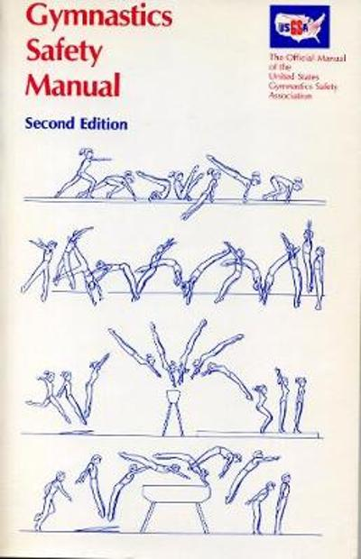 Gymnastics Safety Manual - Eugene Wettstone