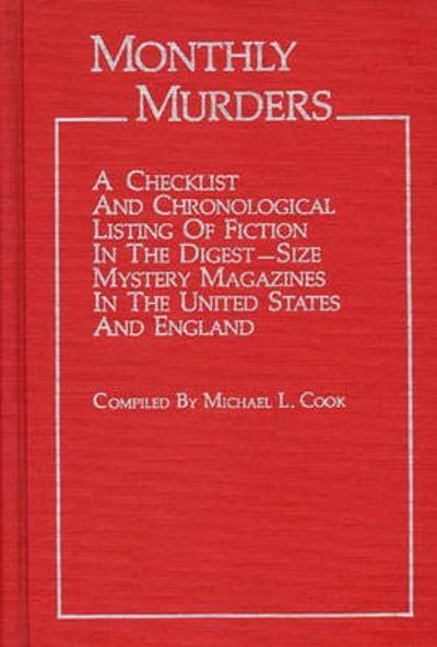 Monthly Murders - Michael L. Cook