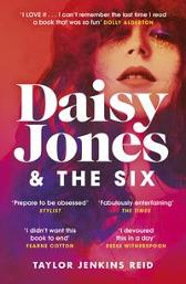 Daisy Jones and The Six - Taylor Jenkins Reid