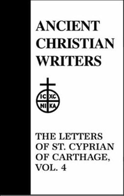 47. The Letters of St. Cyprian of Carthage, Vol. 4 - G. W. Clarke
