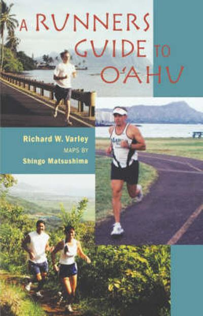 A Runners Guide to O'Ahu - Richard W. Varley