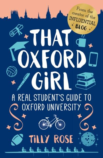That Oxford Girl - Tilly Rose
