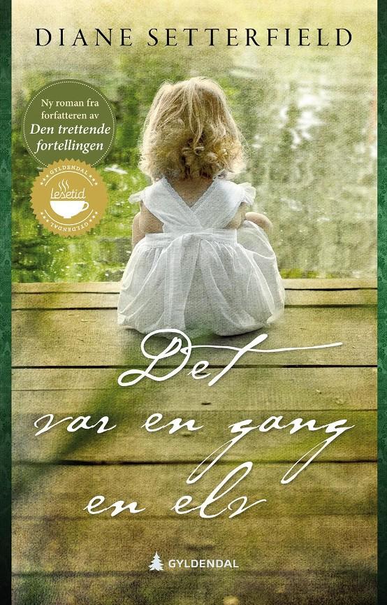 Det var en gang en elv -       Diane Setterfield          Inge Ulrik Gundersen