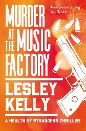 Murder at the Music Factory - Lesley Kelly