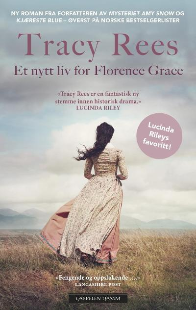 Et nytt liv for Florence Grace - Tracy Rees