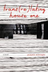 trans(re)lating house one - Poupeh Missaghi