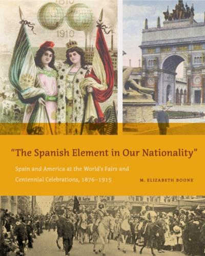 &quote;The Spanish Element in Our Nationality&quote; - M. Elizabeth Boone