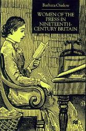 Women of the Press in Nineteenth-Century Britain - Barbara Onslow