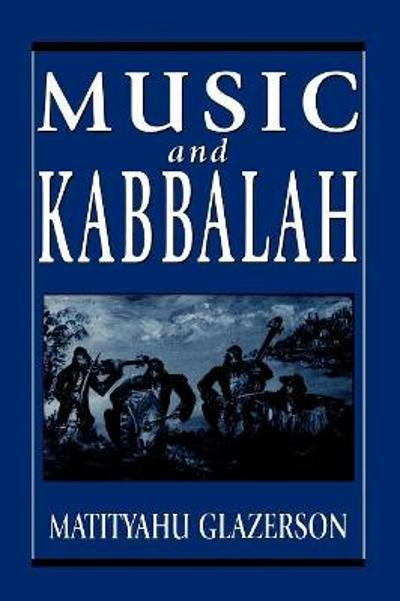 Music and Kabbalah - Matityahu Glazerson